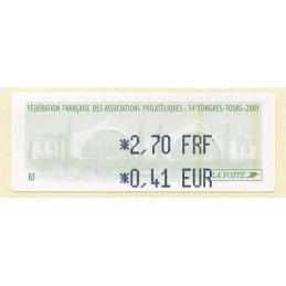 FRANCIA (2001). Fédération Française Associations Philatéliques - 74e Congrès - Tours 2001. ATM nuevo (2,70 - 0,41)