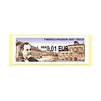 2007. Timbres Passion 2007 - Dole (Louis Pasteur)
